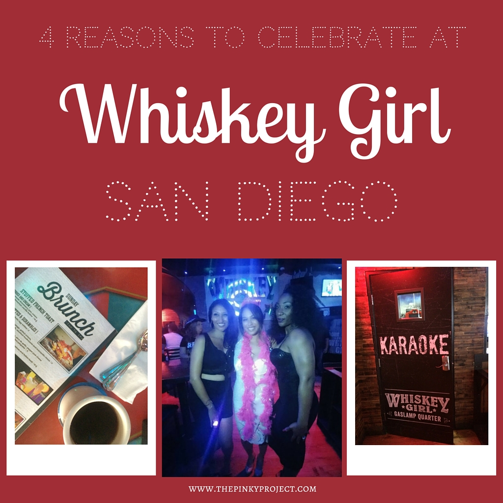4 reasons to celebrate at whiskey girl san diegofeatured image