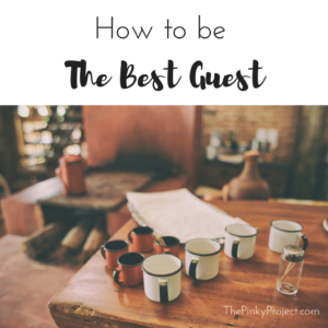 how-to-be-the-best-guest