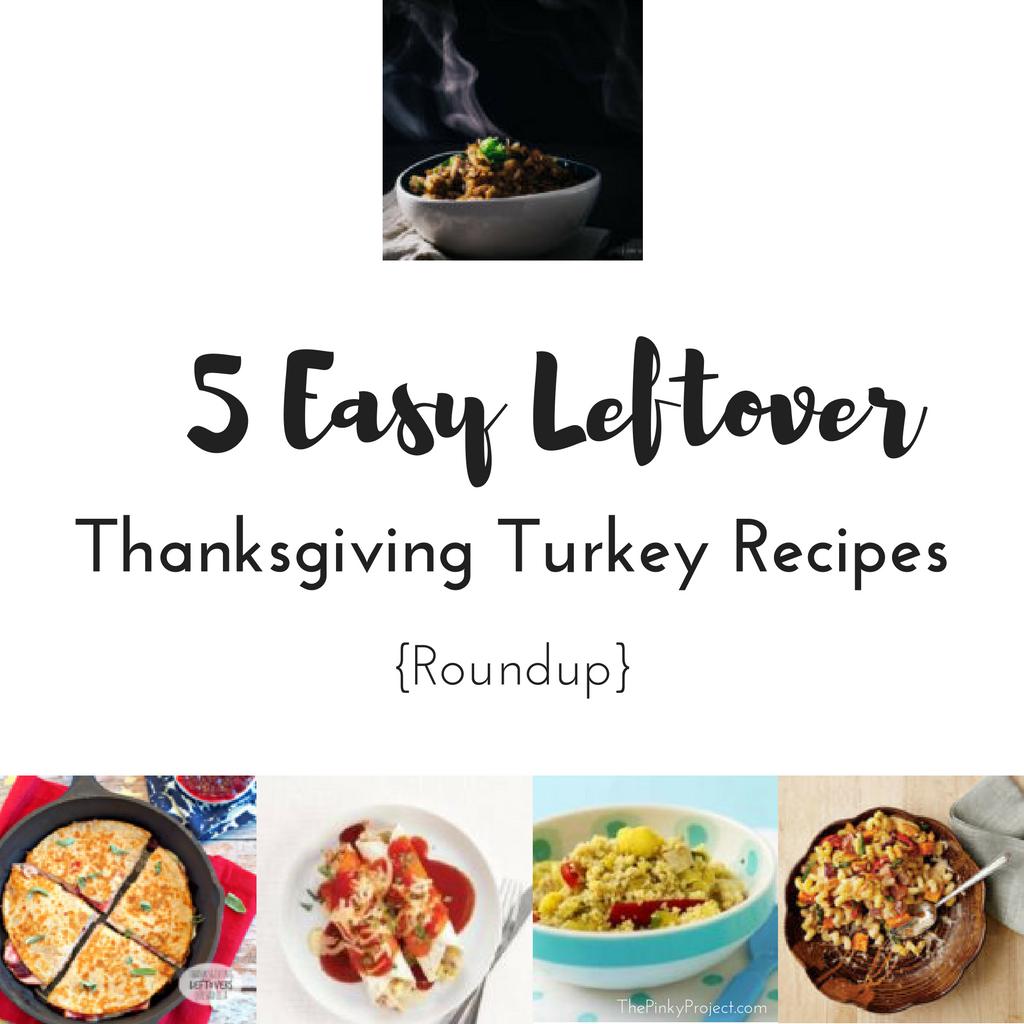 5 easy leftover thanksgiving turkey recipes for Leftover thanksgiving turkey recipes